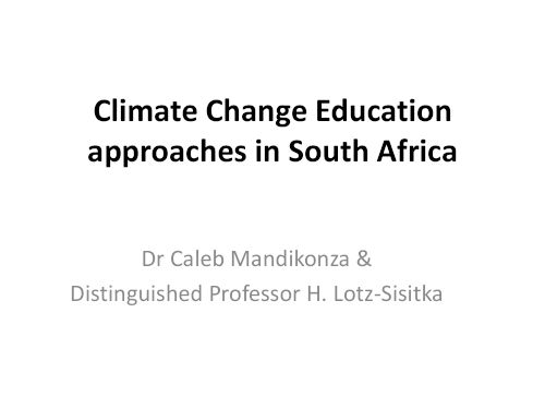 Caleb Climate Change Education approaches in South Africa 1